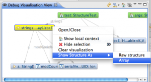 In the context menu it is possible to select both the Raw structure and the Array structure.